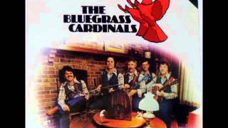 Bluegrass Cardinals - Uncle Billy Play Your Fiddle For Me