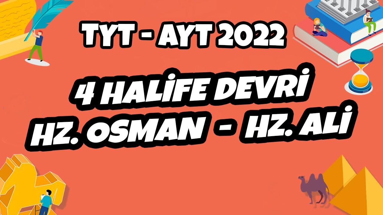 4 Halife Devri – Hz. Osman – Hz. Ali  | TYT - AYT Tarih 2021 #hedefekoş