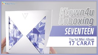 Обложка Unboxing SEVENTEEN 17 CARAT The 1st Mini Album 세븐틴 언박싱 Kpop Ktown4u