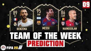 FIFA 20 | TEAM OF THE WEEK 9 PREDICTION 😱🔥| FT. MESSI, BENZEMA, NAINGGOLAN... etc
