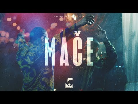 Marlon Brutal x Juice - Mače (Official Video)