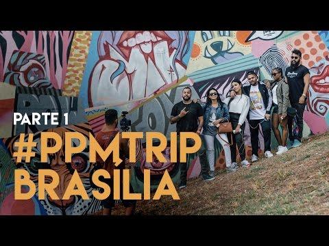 #PPMtrip parte I - BRASÍLIA