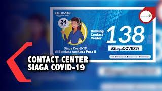 Jakarta, kompas.com perusahaan bumn pt angkasa pura ii buka layanan contact center airport (138) untuk informasi terkini terkait dampak pengaruh virus corona...
