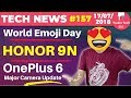 Mi A2 Lite Leaked, Honor 9N Launch, World Emoji Day, OnePlus 6 Camera Update, WhatsApp - TTN#157