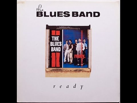 The Blues Band - Ready  (Full Vinyl Album)
