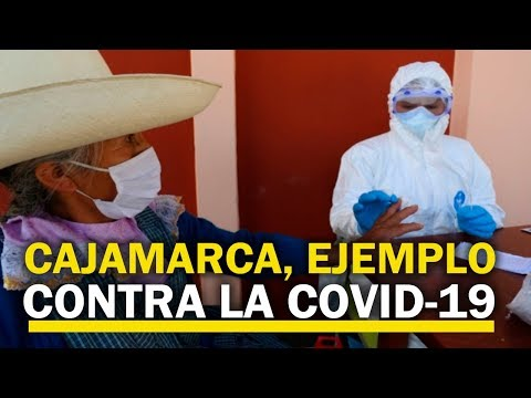 Cajamarca Lucha Con éxito Contra La COVID-19