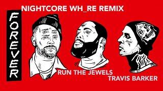 Forever [Nightcore Wh_re Remix] → Travis Barker (LYRICS)