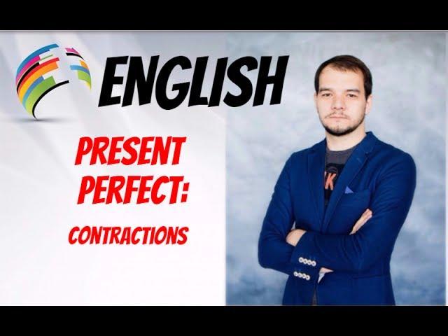 АНГЛИЙСКИЙ ЯЗЫК Сокращения в настоящем времени Contractions Present Perfect