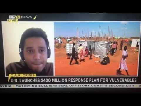 UN and Central African Republic $400m Humanitarian Plan 2017-2019: James Woods Spoke with TVC News