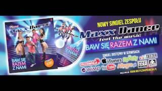 MAXX DANCE - BAW SIĘ RAZEM Z NAMI /Audio Radio Edit/ DISCO POLO