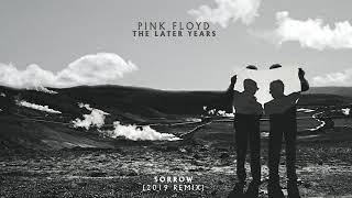 Pink Floyd - Sorrow (2019 Remix) YouTube Videos