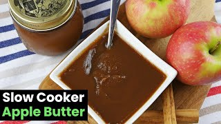 Incredible Homemade Slow Cooker Apple Butter