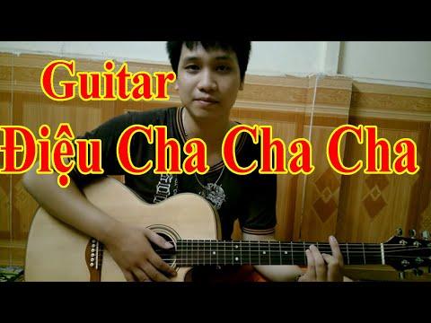 Hướng dẫn Guitar đệm hát - Bài 13: ĐIỆU CHA CHA CHA - Guitar Tiến Quyết