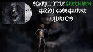 Scary Little Green Men - Ozzy Osbourne (LYRICS)