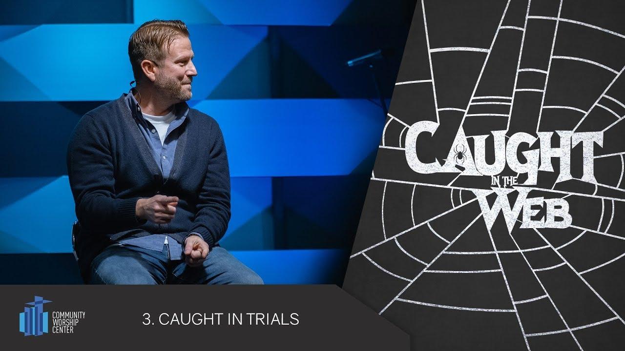Caught in Trials