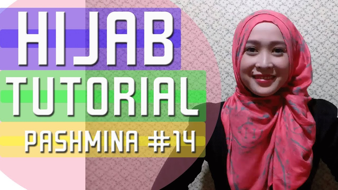 Tutorial Hijab Pashmina Terbaru 2016 HIJAB TUTORIAL 14 YouTube