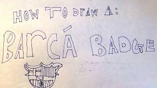 How to draw a Barcelona badge