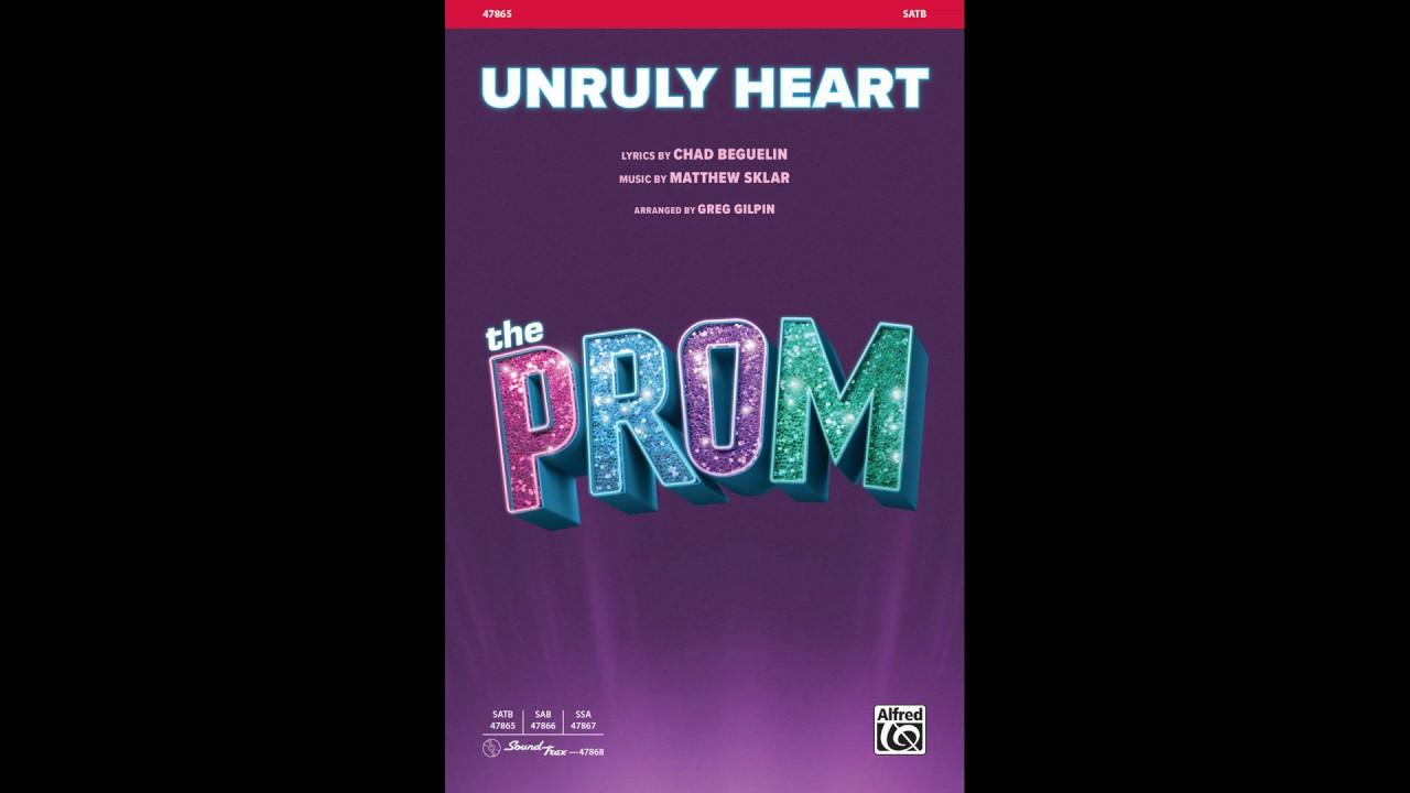Unruly Heart, arr  Greg Gilpin – Score & Sound