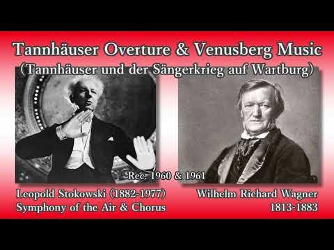 Wagner: Tannhäuser Overture & Venusberg Music, Stokowski (1960) タンホイザー序曲とヴェーヌスベルクの音楽