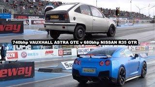 740bhp Rusty Bullet Astra GTE  v 680bhp Nissan R35 GTR - 1/4 Mile