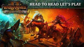 Total War: WARHAMMER 2 - Queen & Crone Let's Play