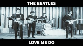The BEST Ever - The Beatles - Love Me Do - Video