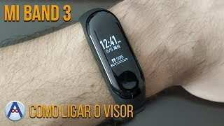 MI BAND 3 - COMO ATIVAR A FUNÇÃO PARA LIGAR O VISOR AO LEVANTAR O PULSO? (Português)