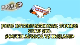 Rugby Challenge 3 - June Internationals 2016 - Stop #6 - South Africa vs Ireland