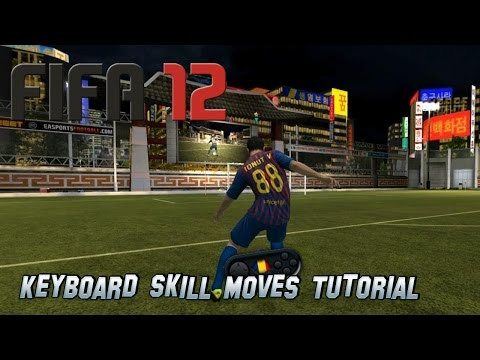 FIFA 12 Keyboard Skill Moves Tutorial