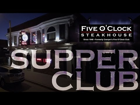 Five O'Clock Steak House, A Classic Wisconsin Supper Club for over 70 years