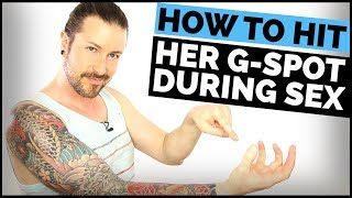 How To Hit Her G-Spot During Sex And Give Her Amazing Orgasms