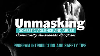 Introduction and Safety   Unmasking Domestic Violence and Abuse