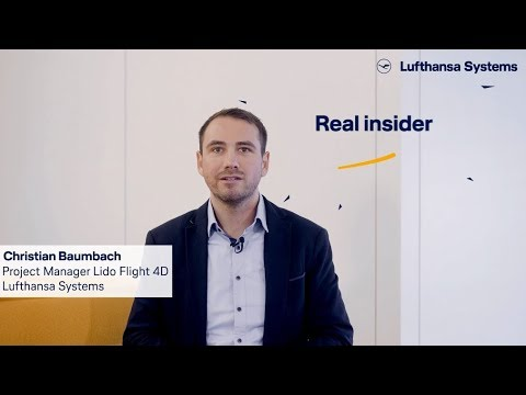 Meet our insiders - We're into IT -  Lido Flight 4D / Lufthansa Systems