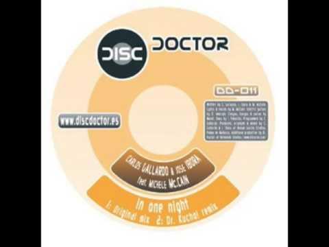 "Carlos Gallardo & Jose Ibora feat. M. McCain ""In One Night"" (Dr. Kucho! Remix)"