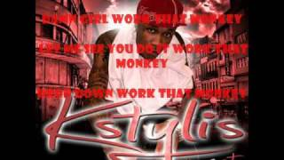 Work that Monkey-Song By Kstylis