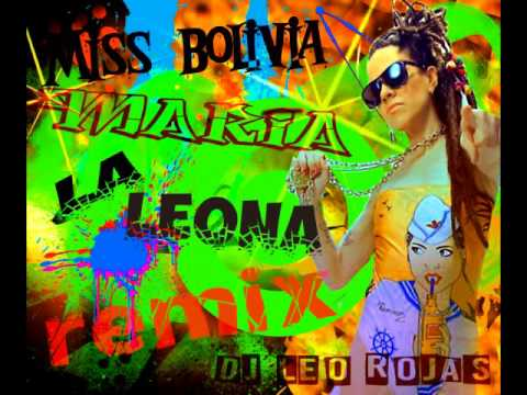 Miss Bolivia-Maria  la leona Remix by Dj Leo Rojas