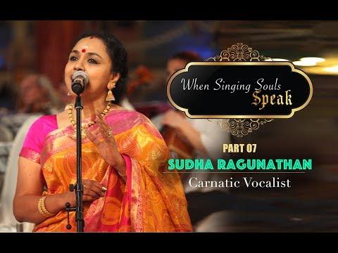 Conversation with Sudha raghunathan  | When Singing Souls Speak, Part 7 | Sai Symphony