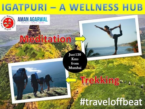IGATPURI - A New Destination || Wellness Tourism || The Global Vipassana Pagoda Treat