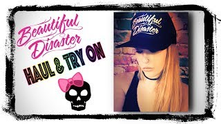 Beautiful Disaster Haul & Try On!