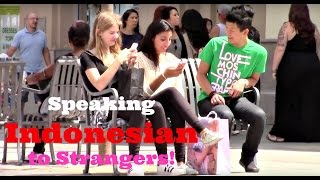 Speaking Indonesian to Strangers!