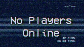 No Players Online |VHS Style Horror Game|