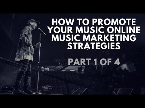 How To Promote Your Music Online | Music Marketing Strategies Video 1 of 4