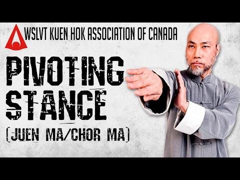 Sifu Cliff Au Yeung | WSL Ving Tsun | JUEN MA/CHOR MA : Pivoting Stance