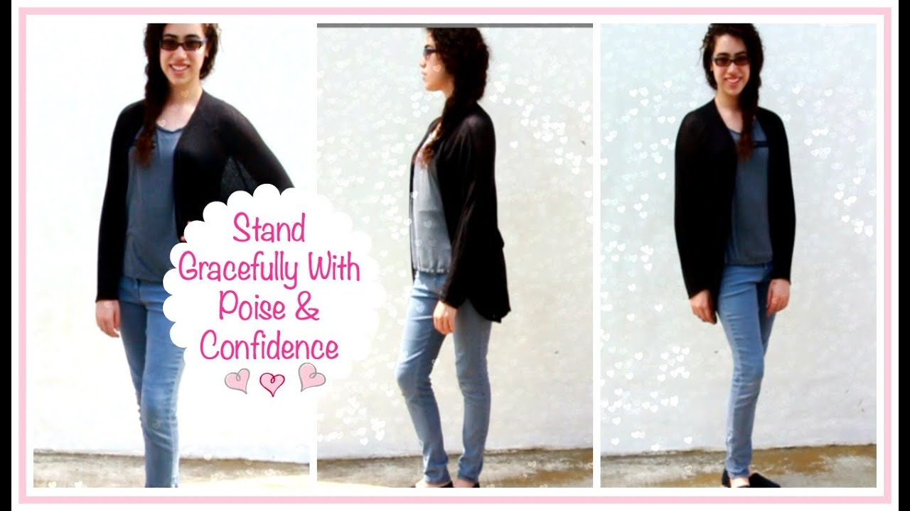 cf49a0ef3 Ladylike Charm: Pose With Poise- Your Guide to a Poised & Confident Stance