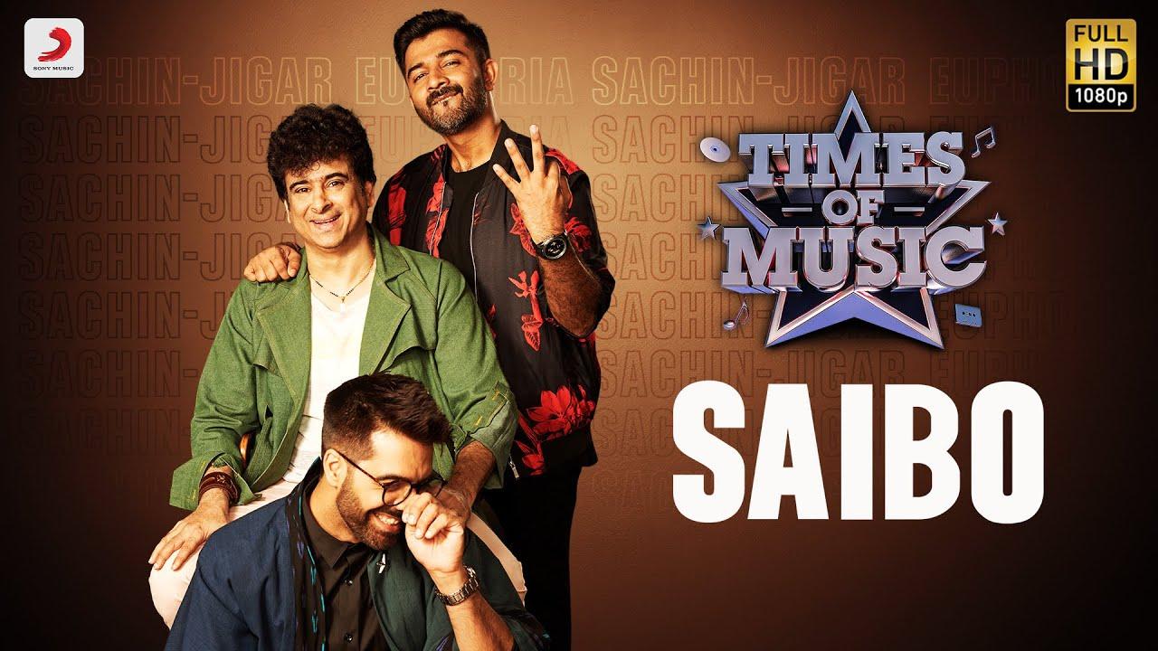 Saibo - Times Of Music   Palash Sen   Sachin - Jigar