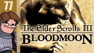 Let's Play The Elder Scrolls III: Morrowind - Bloodmoon Part 77 (Patreon Chosen Game)