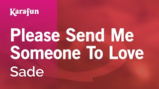 Karaoke Please Send Me Someone To Love - Sade * Mp3