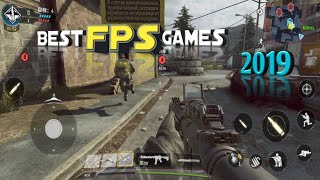 Top 10 Best FPS Games For Android 2019 | NEW Intense FPS |