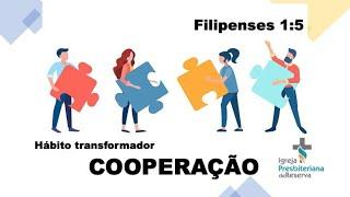 Hábito Transformador -  Cooperação | Culto ao Vivo 30/08/2020