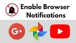 Enable Browser Notifications for Google Photos, Google+ and YouTube